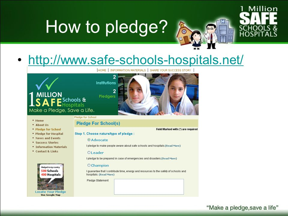 How to pledge http://www.safe-schools-hospitals.net/