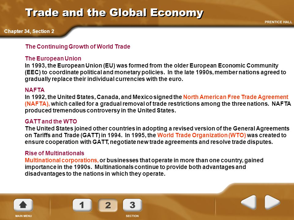 Trade and the Global Economy Rise of Multinationals Multinational corporations, or businesses that operate in more than one country, gained importance