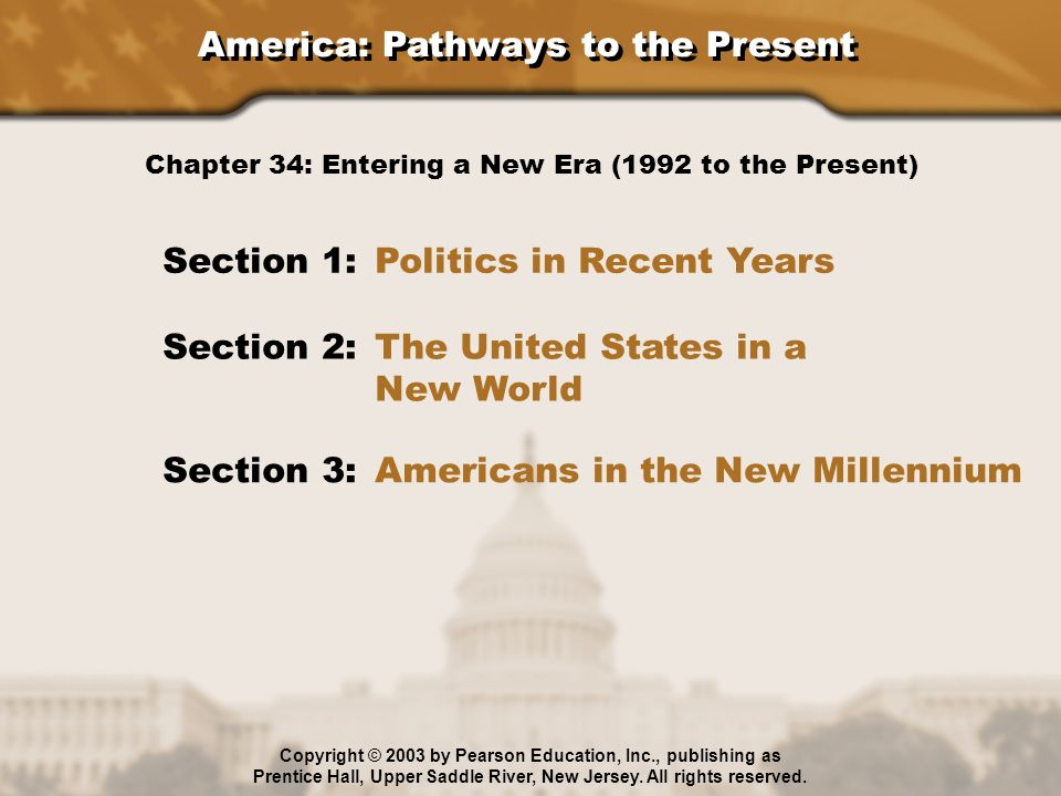 The United States in a New World What political changes took place in the world in the 1990s.