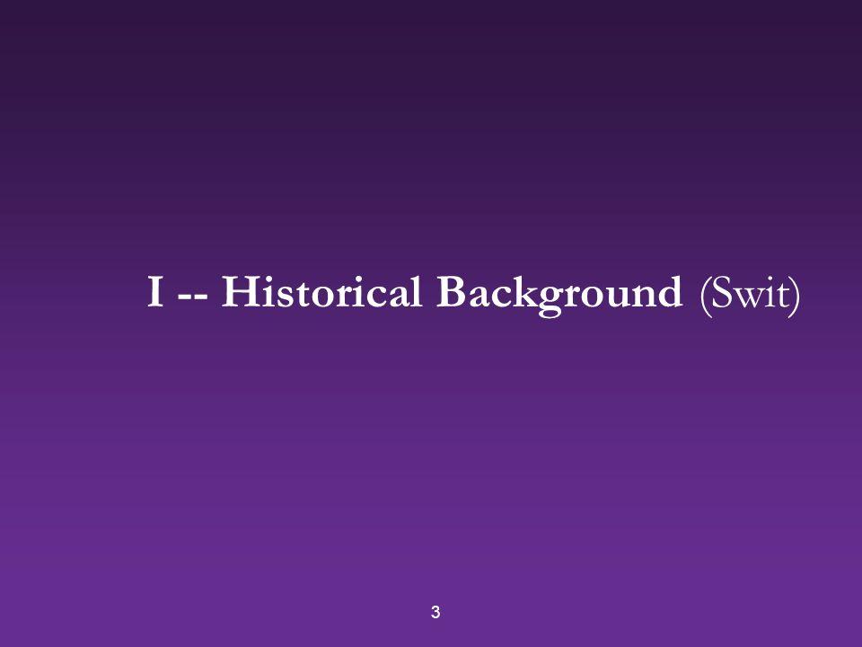3 I -- Historical Background (Swit)