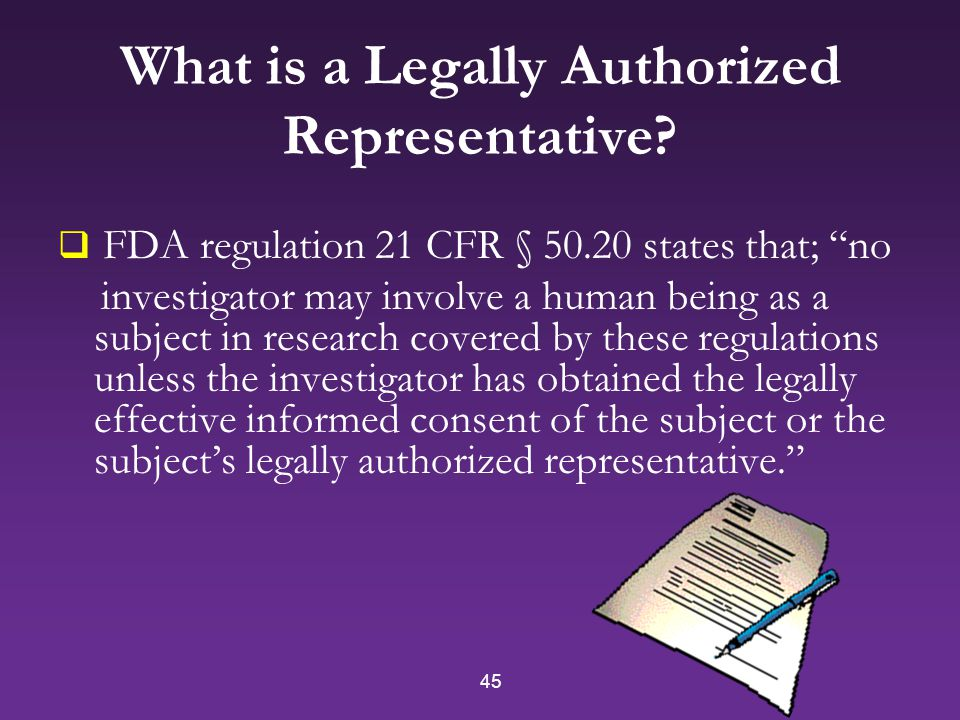 45 What is a Legally Authorized Representative.