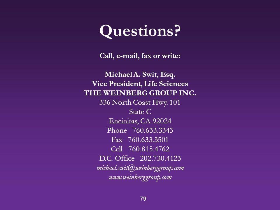 79 Call, e-mail, fax or write: Michael A. Swit, Esq.