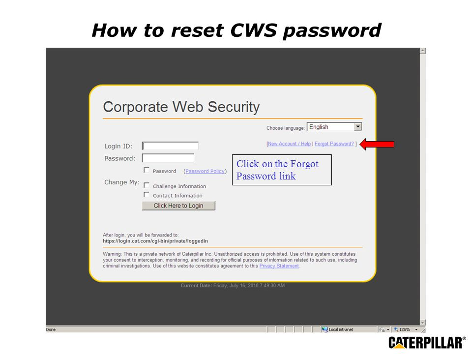 How to reset CWS password Click on the Forgot Password link