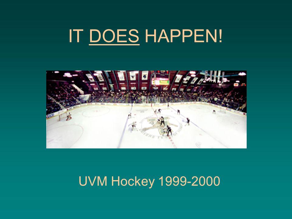 IT DOES HAPPEN! UVM Hockey 1999-2000