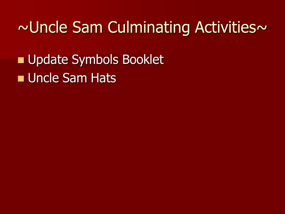 ~Uncle Sam Culminating Activities~ Update Symbols Booklet Update Symbols Booklet Uncle Sam Hats Uncle Sam Hats