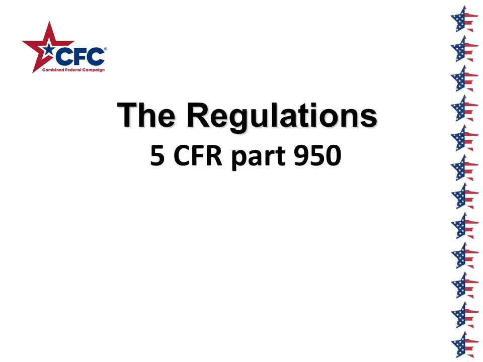 The Regulations 5 CFR part 950