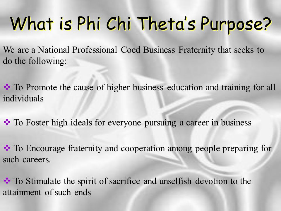 What is Phi Chi Theta's Purpose.