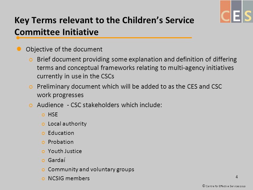 Key Terms relevant to the Children's Service Committee Initiative Objective of the document oBrief document providing some explanation and definition