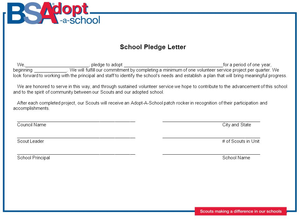 School Pledge Letter We, ________________________, pledge to adopt ______________________________________ for a period of one year, beginning _____________.
