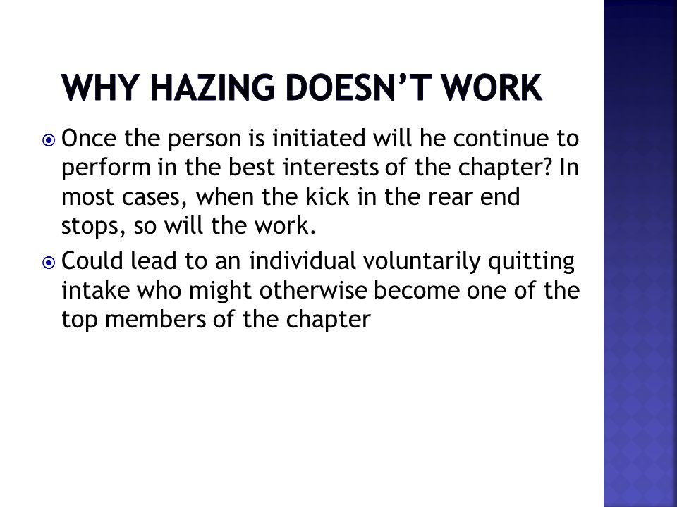  Once the person is initiated will he continue to perform in the best interests of the chapter.