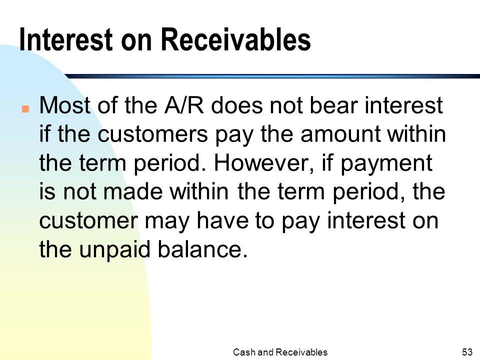 Cash and Receivables52