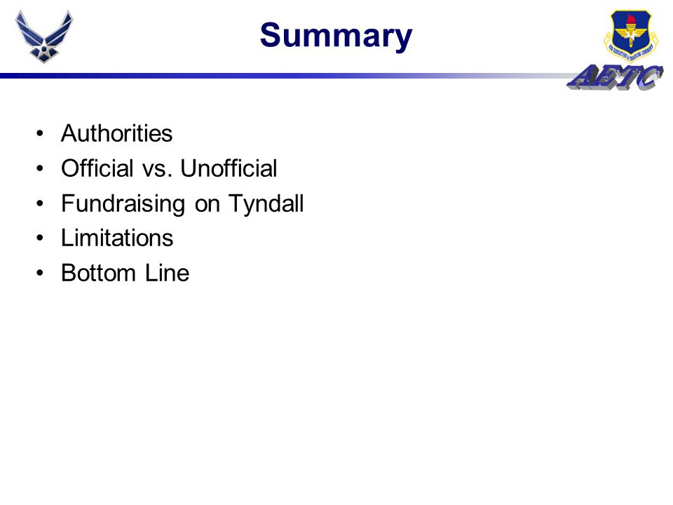 Summary Authorities Official vs. Unofficial Fundraising on Tyndall Limitations Bottom Line
