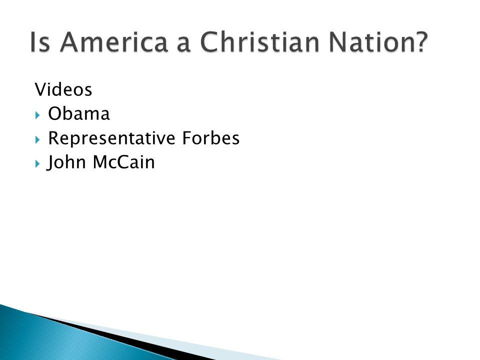 Videos  Obama  Representative Forbes  John McCain
