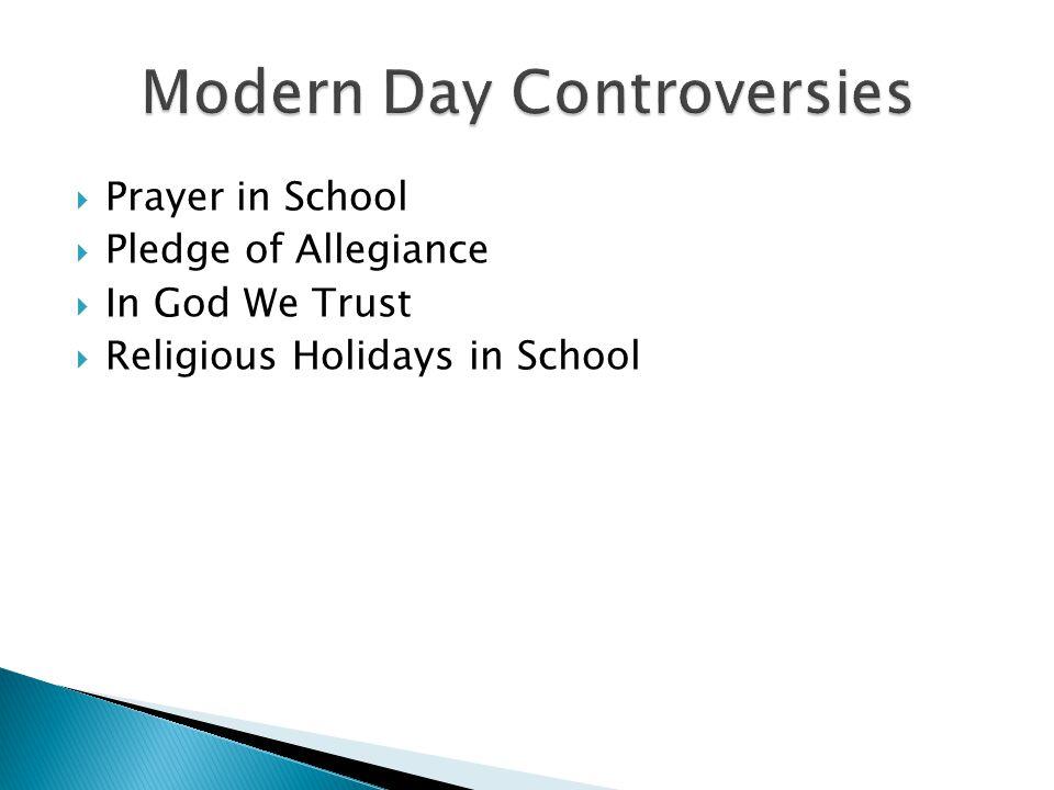  Prayer in School  Pledge of Allegiance  In God We Trust  Religious Holidays in School