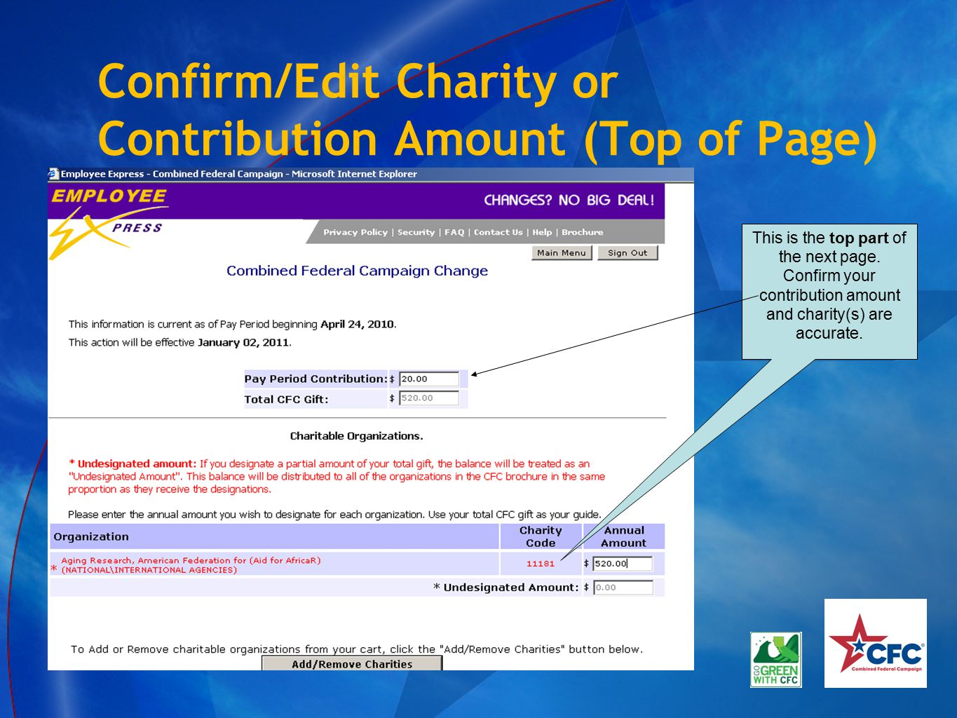 Confirm/Edit Charity or Contribution Amount (Top of Page) This is the top part of the next page. Confirm your contribution amount and charity(s) are a