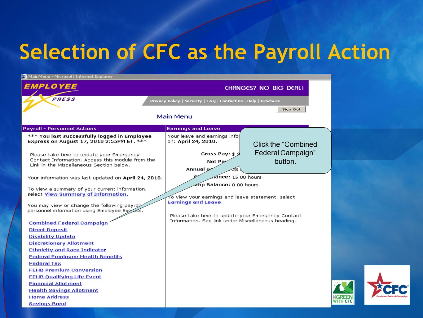 """Selection of CFC as the Payroll Action Click the """"Combined Federal Campaign"""" button."""
