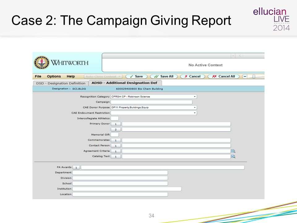 Case 2: The Campaign Giving Report 34