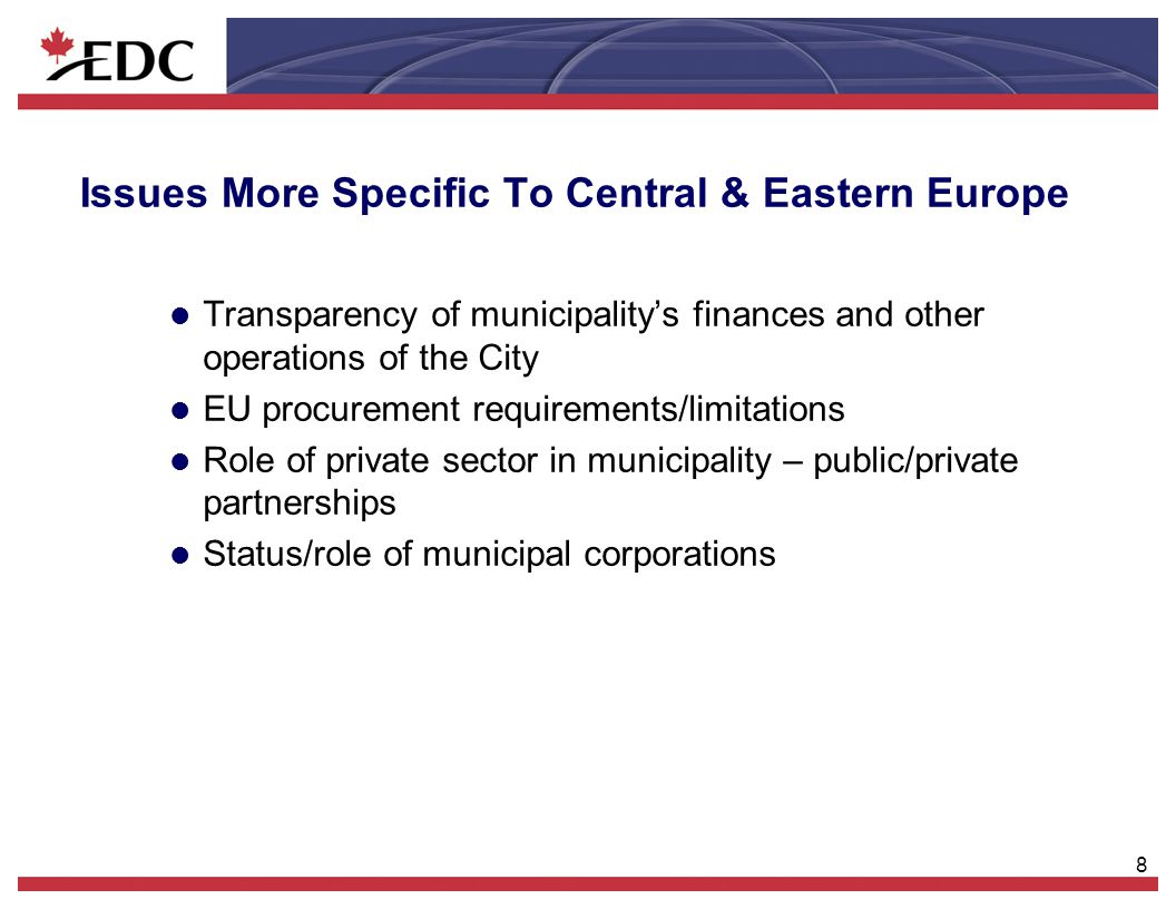 9 EDC Initiatives- S&P Credit Assessment l Sub-sovereign government must be legally able to borrow in hard currency under its country's laws.