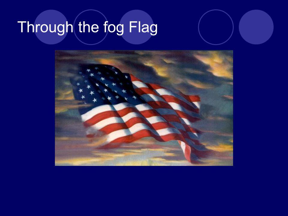 Through the fog Flag