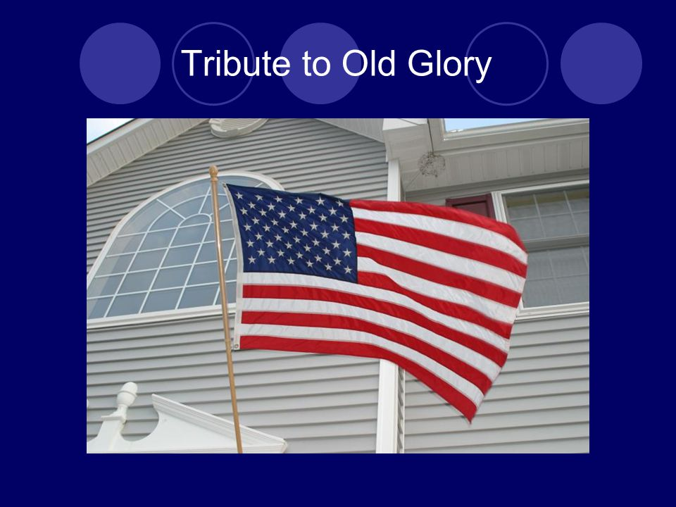 Tribute to Old Glory
