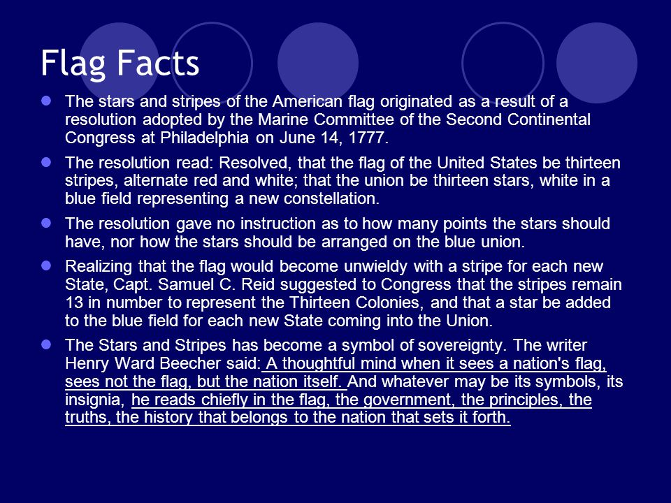 Flag Facts The stars and stripes of the American flag originated as a result of a resolution adopted by the Marine Committee of the Second Continental Congress at Philadelphia on June 14, 1777.