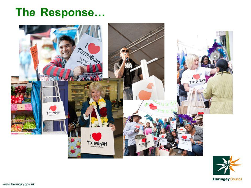 www.haringey.gov.uk The Response…