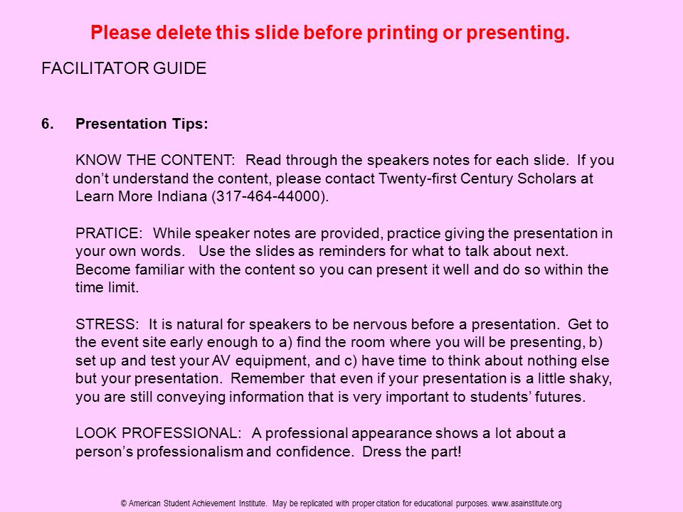Please delete this slide before printing or presenting. FACILITATOR GUIDE 6.Presentation Tips: KNOW THE CONTENT: Read through the speakers notes for e