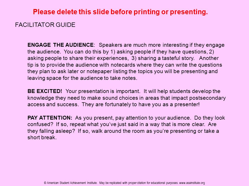 Please delete this slide before printing or presenting. FACILITATOR GUIDE ENGAGE THE AUDIENCE: Speakers are much more interesting if they engage the a