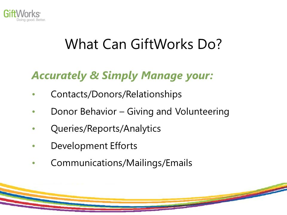 What Can GiftWorks Do.