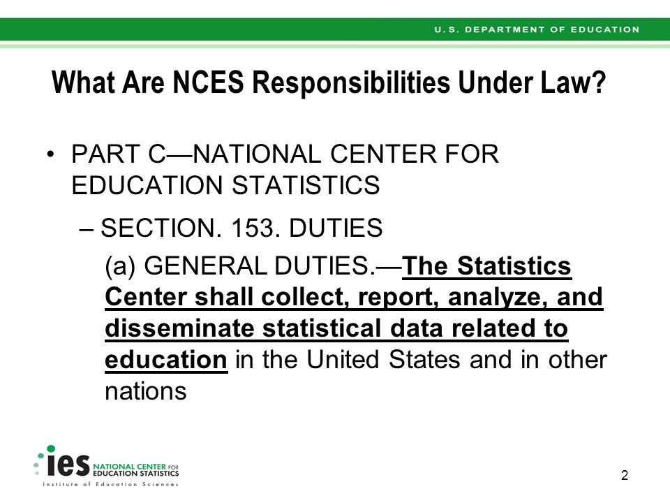 What Are NCES Responsibilities Under Law.SECTION 154.