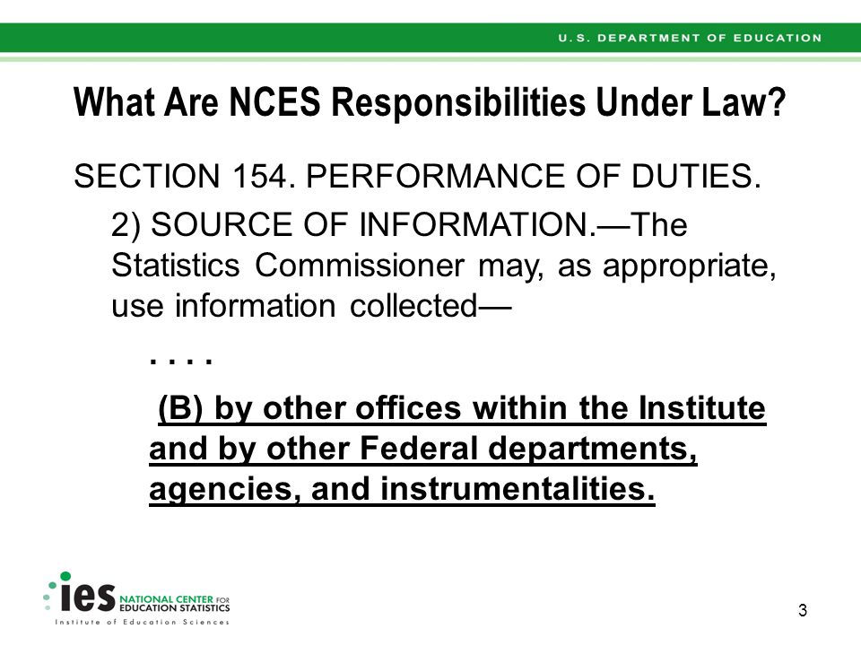 What Are NCES Responsibilities Under Law.SECTION 156.