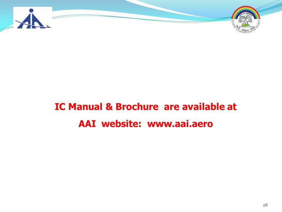 IC Manual & Brochure are available at AAI website: www.aai.aero 26