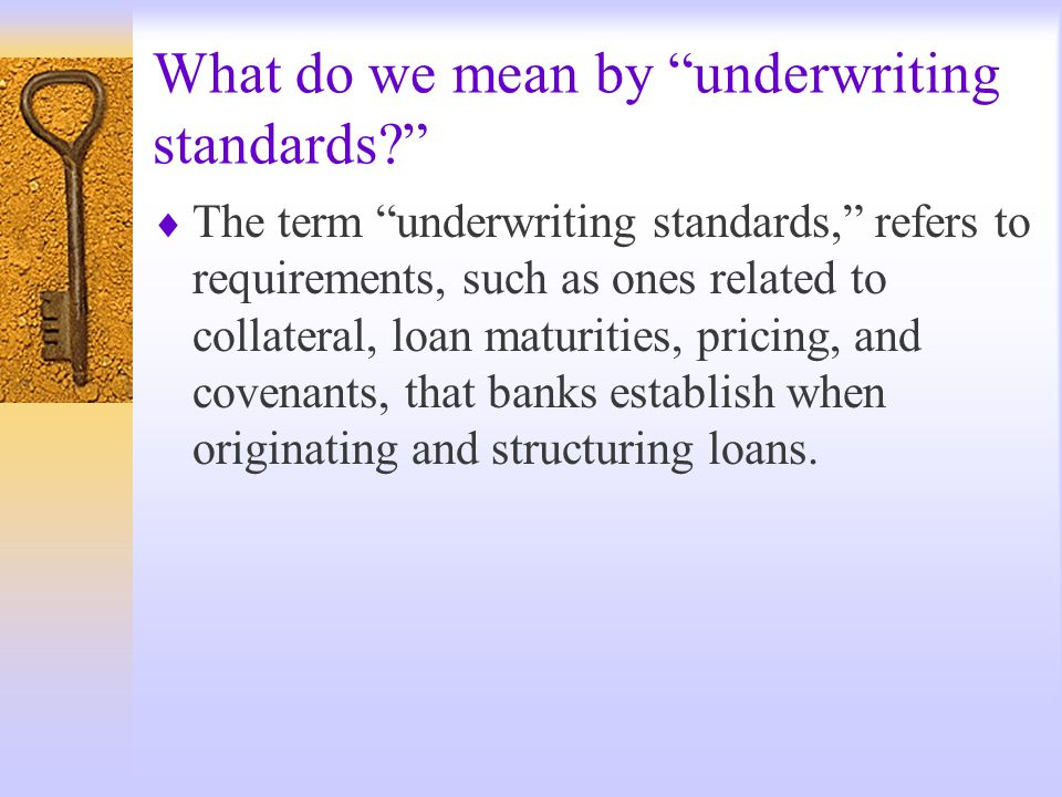 The Comptroller's Handbook lists the following minimum underwriting guidelines for agricultural lending.