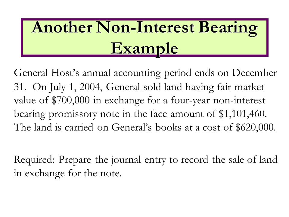 General Host's annual accounting period ends on December 31.