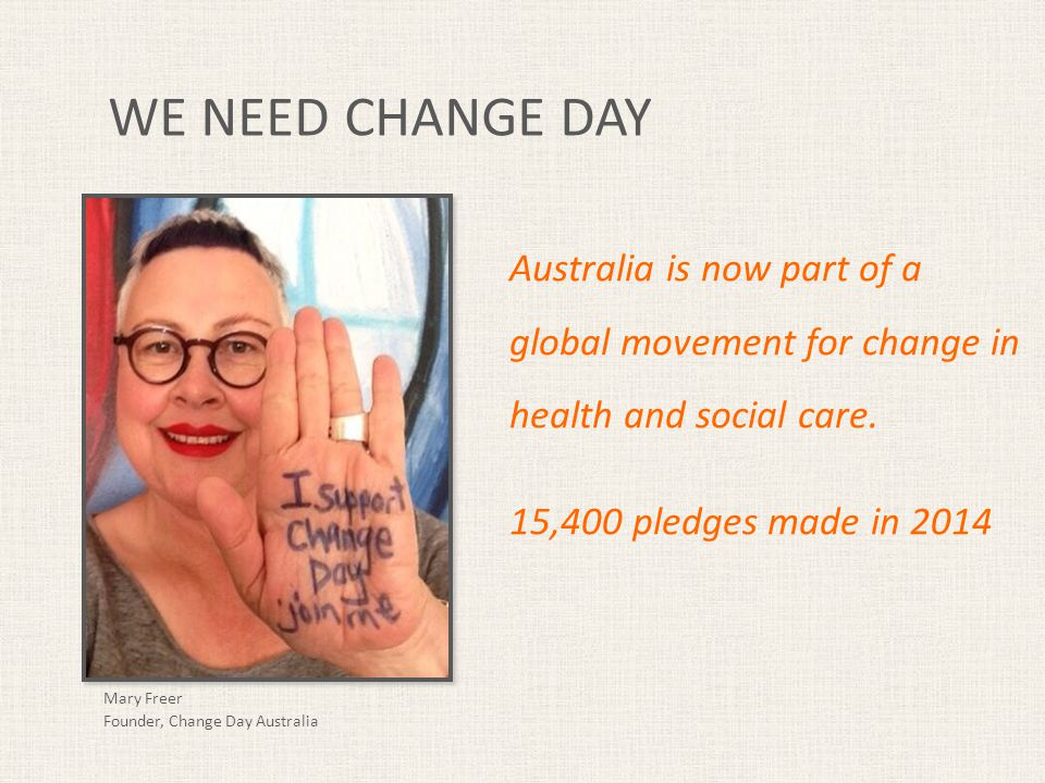 Australia is now part of a global movement for change in health and social care.