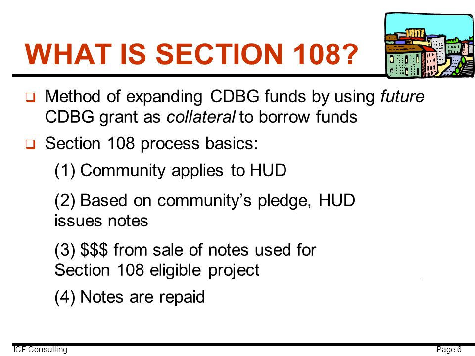 ICF Consulting Page 6 WHAT IS SECTION 108.