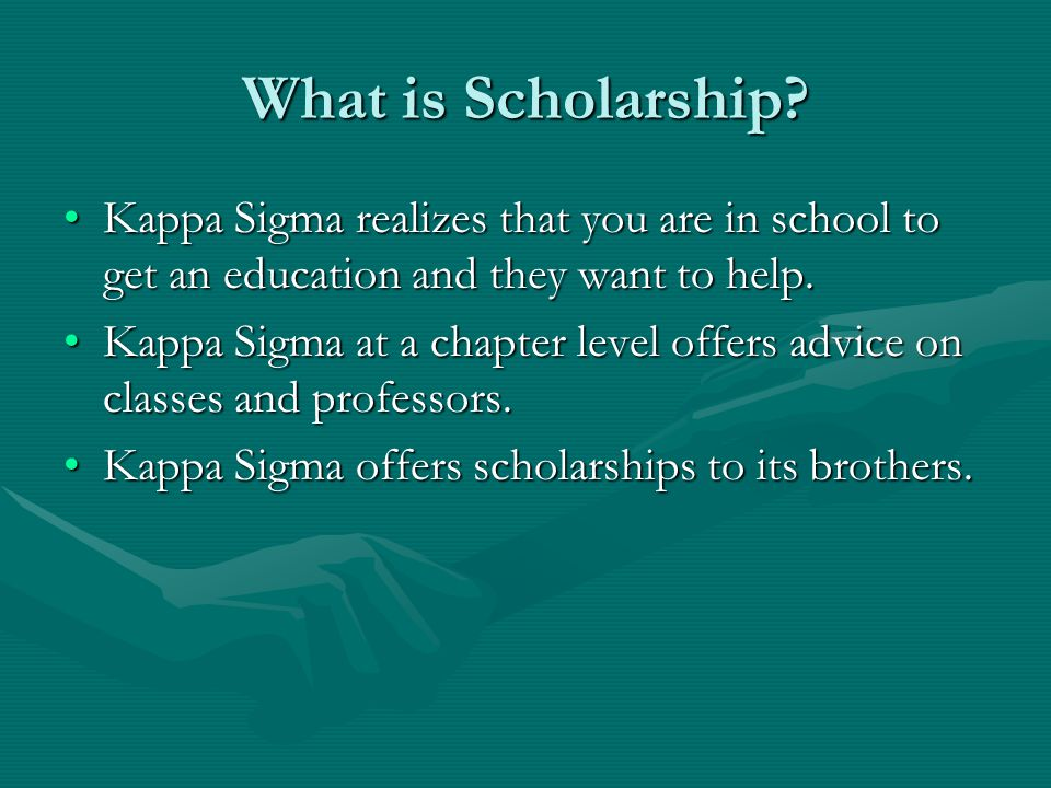 What is Scholarship.