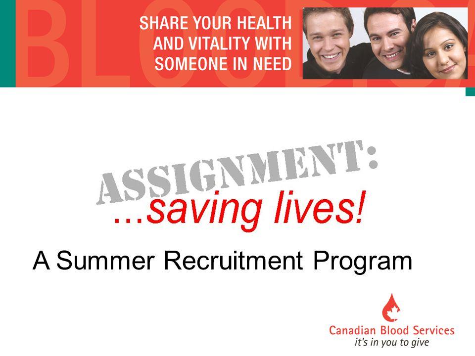 A Summer Recruitment Program