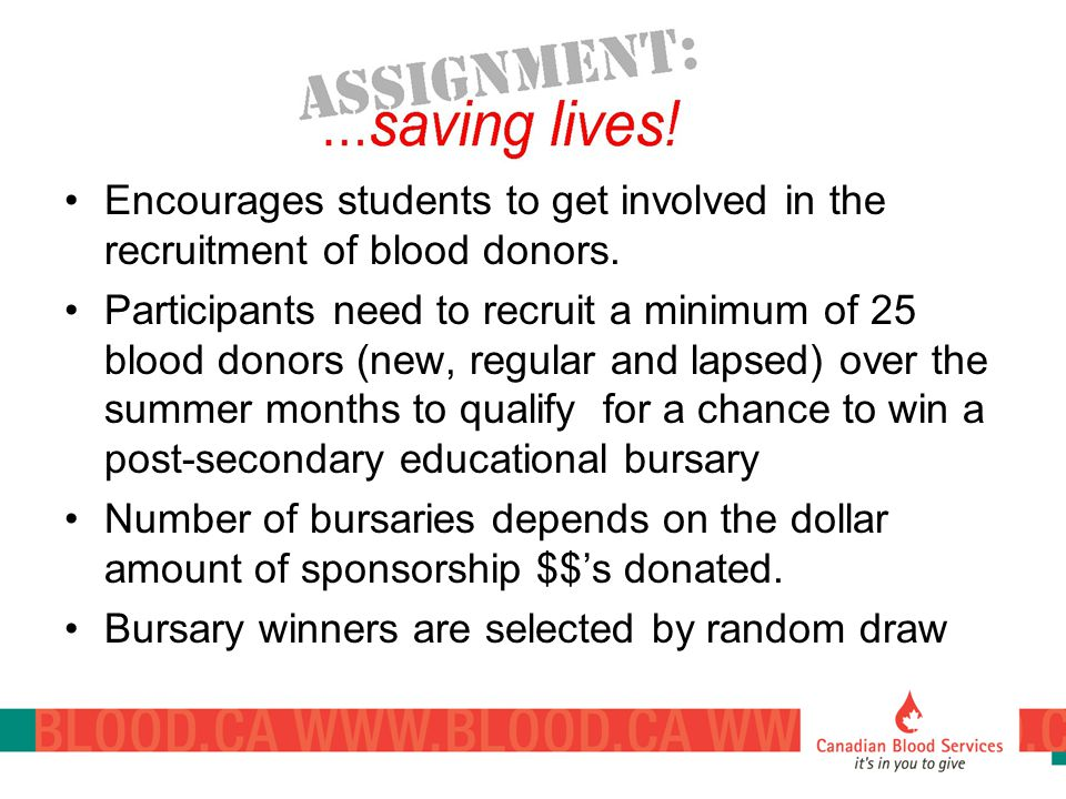 Encourages students to get involved in the recruitment of blood donors.