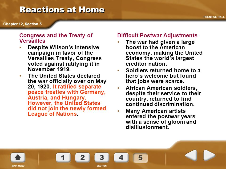 Reactions at Home Congress and the Treaty of Versailles Despite Wilson's intensive campaign in favor of the Versailles Treaty, Congress voted against