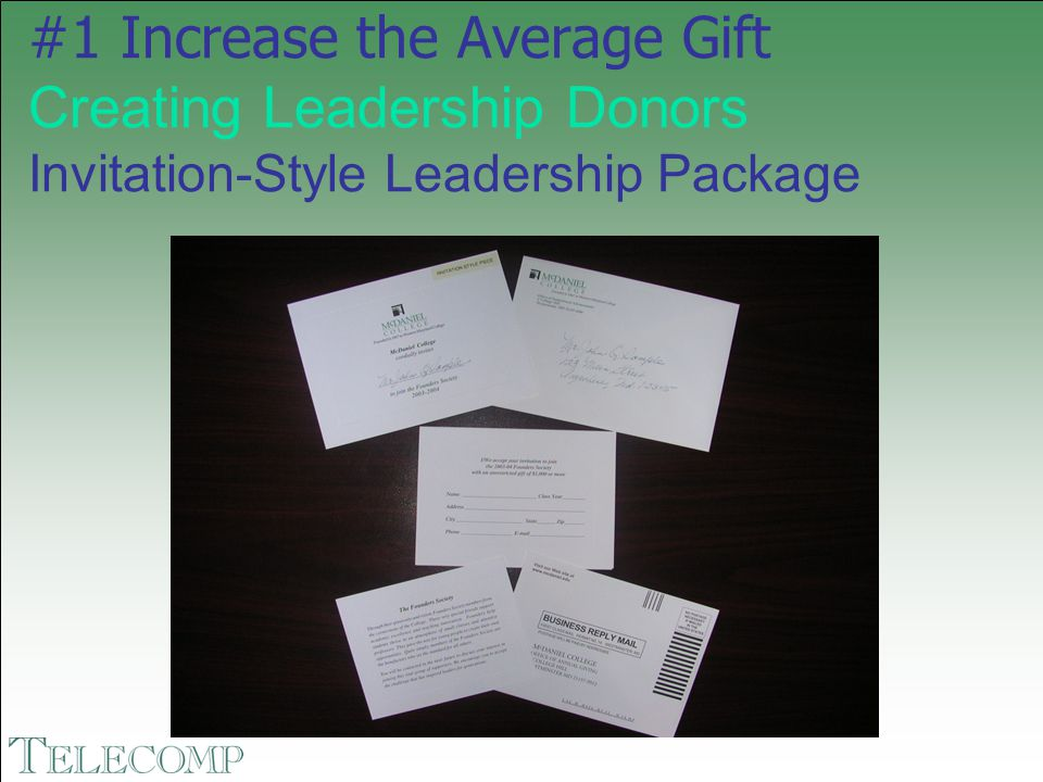 #1 Increase the Average Gift Creating Leadership Donors Invitation-Style Leadership Package