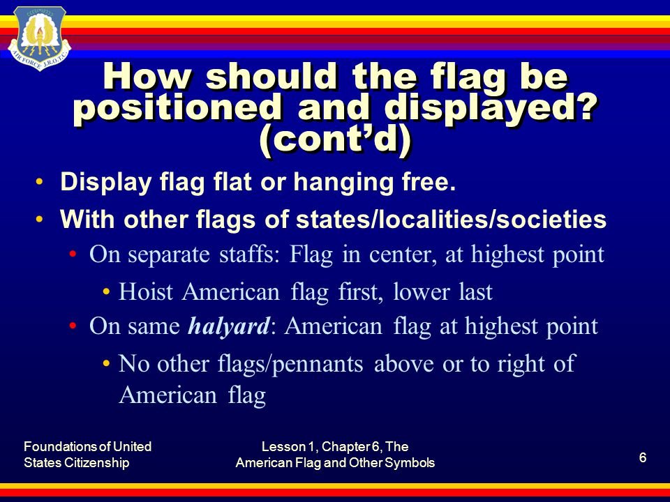 Foundations of United States Citizenship Lesson 1, Chapter 6, The American Flag and Other Symbols 17 What is the significance of the Pledge of Allegiance.