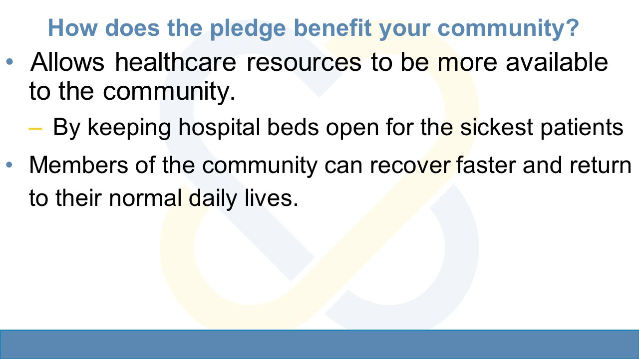 How does the pledge benefit your community.