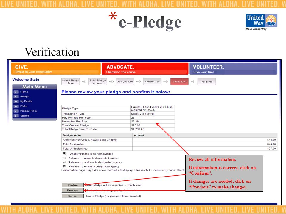 Verification Review all information. If information is correct, click on Confirm .