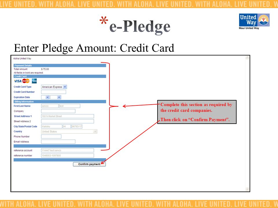 Enter Pledge Amount: Credit Card Complete this section as required by the credit card companies.