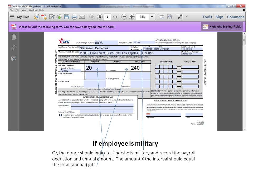 If employee is military Or, the donor should indicate if he/she is military and record the payroll deduction and annual amount.