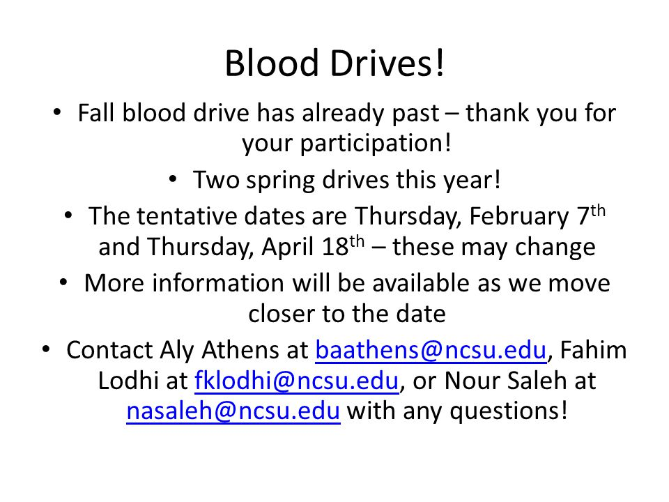 Blood Drives. Fall blood drive has already past – thank you for your participation.