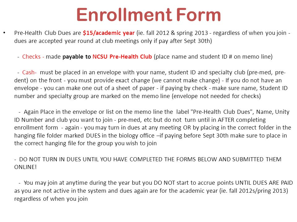 Enrollment Form Pre-Health Club Dues are $15/academic year (ie.