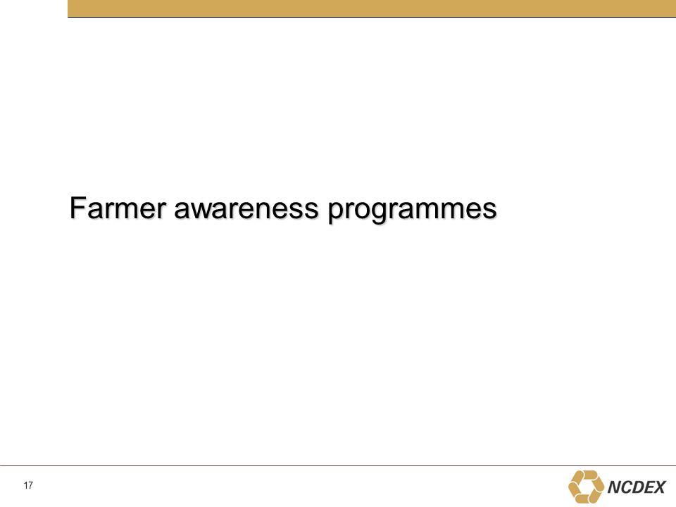 Farmer awareness programmes 17