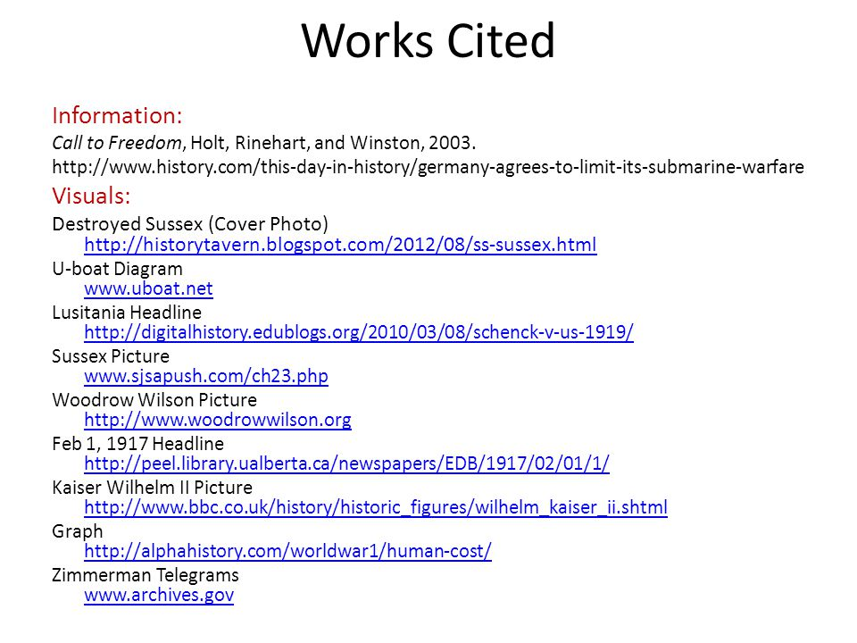 Works Cited Information: Call to Freedom, Holt, Rinehart, and Winston, 2003.